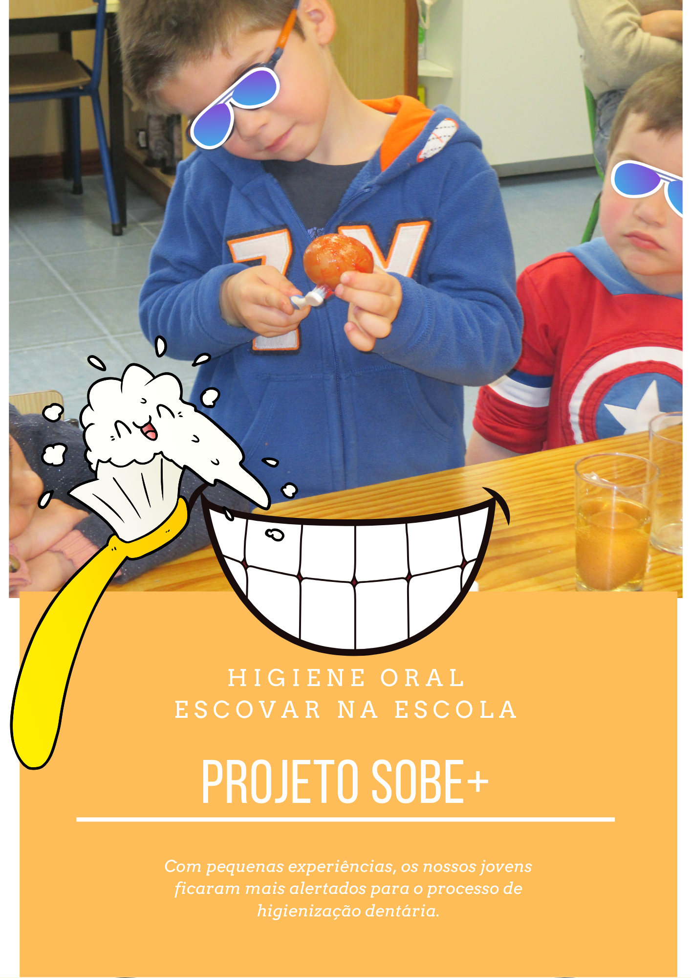 .: Projeto SOBE+ : Escovar na Escola :.