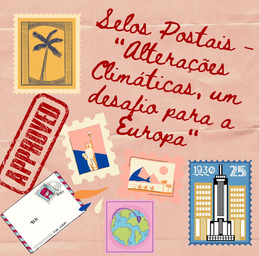 """Selos Postais – """"Alterações Climáticas, um desafio para a Europa"""""""