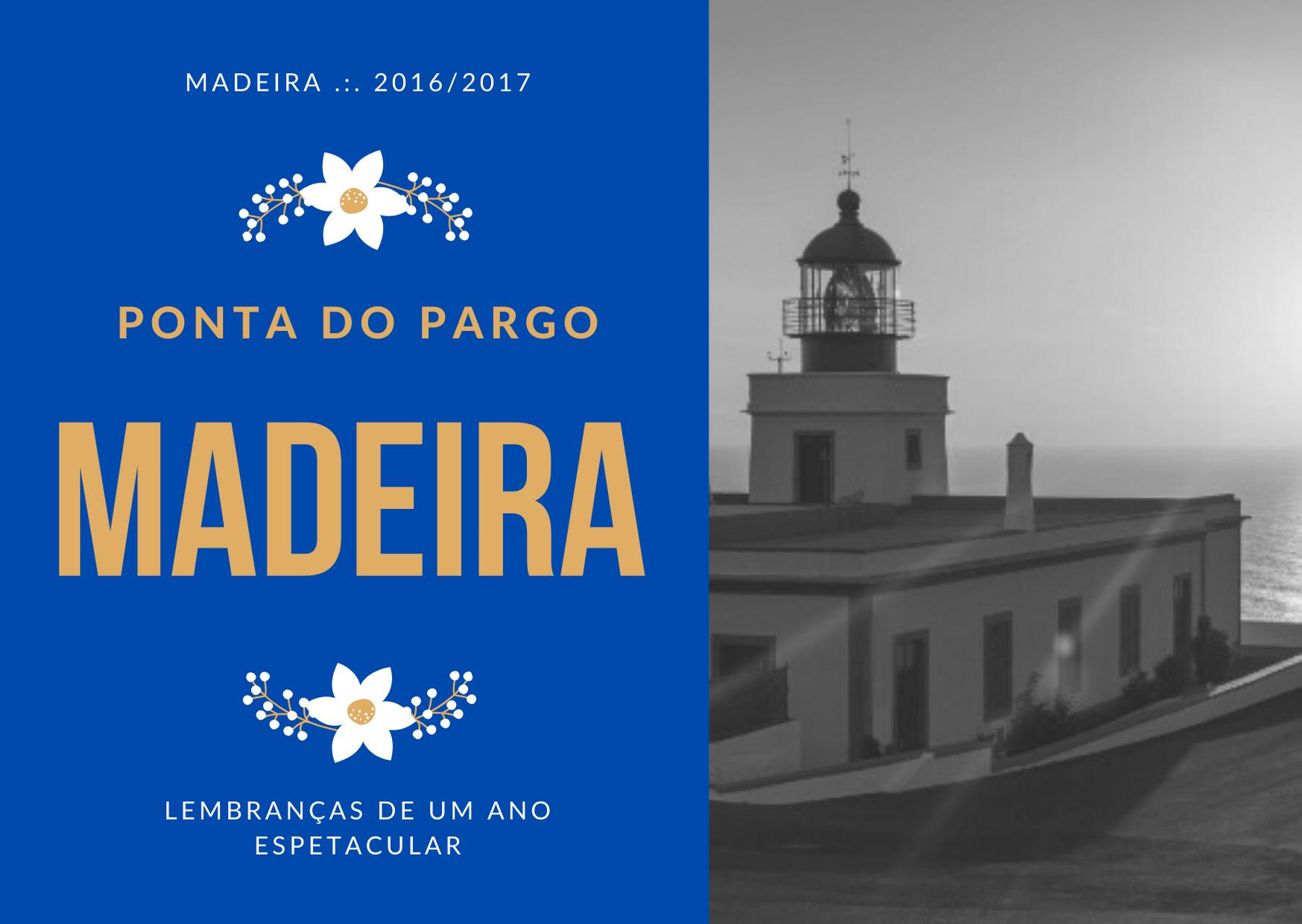 Madeira .:. Ponta do Pargo : 2016/2017