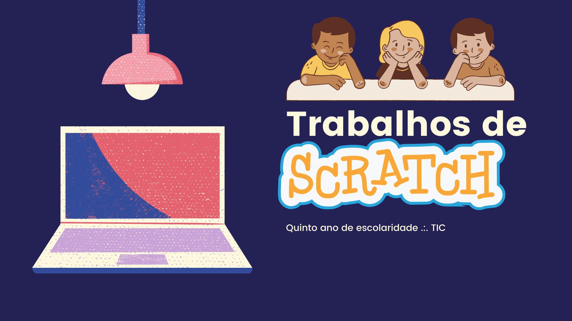 Trabalhos de Scratch .:. TIC