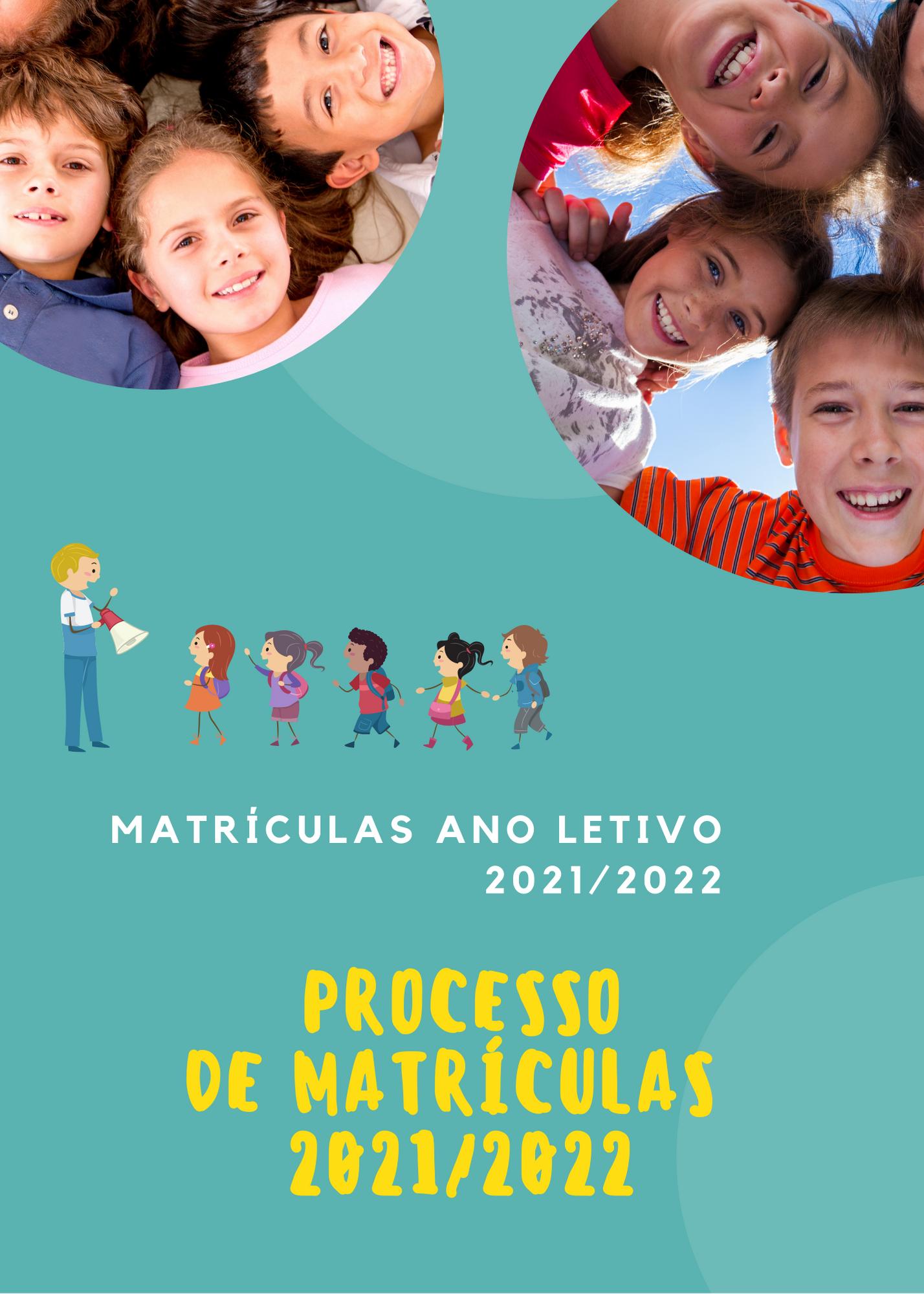 Processo de Matrículas .:. Ano Letivo 2021/2022